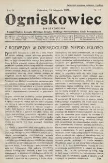 Ogniskowiec : dwutygodnik Komisji Śląskiej Zarządu Głównego Związku Polskiego Nauczycielstwa Szkół Powszechnych. 1928, nr17