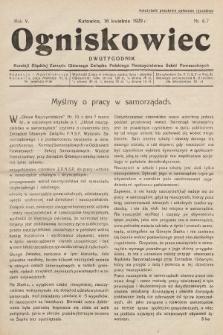 Ogniskowiec : dwutygodnik Komisji Śląskiej Zarządu Głównego Związku Polskiego Nauczycielstwa Szkół Powszechnych. 1929, nr6-7