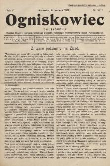 Ogniskowiec : dwutygodnik Komisji Śląskiej Zarządu Głównego Związku Polskiego Nauczycielstwa Szkół Powszechnych. 1929, nr10-11