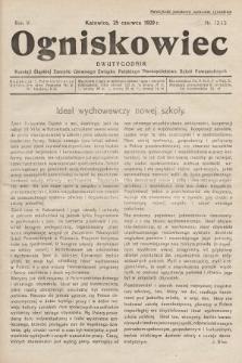 Ogniskowiec : dwutygodnik Komisji Śląskiej Zarządu Głównego Związku Polskiego Nauczycielstwa Szkół Powszechnych. 1929, nr12-13