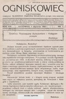 Ogniskowiec : dwutygodnik Okręgu Śląskiego Związku Nauczycielstwa Polskiego. 1932, nr1