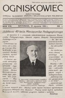 Ogniskowiec : dwutygodnik Okręgu Śląskiego Związku Nauczycielstwa Polskiego. 1932, nr2