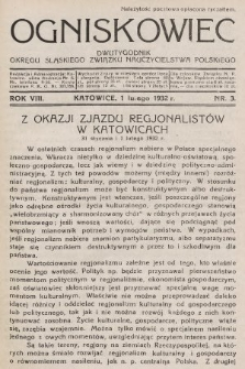 Ogniskowiec : dwutygodnik Okręgu Śląskiego Związku Nauczycielstwa Polskiego. 1932, nr3