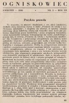 Ogniskowiec : organ Zw. Nauczycielstwa Polskiego : Okręg Śląski. 1936, nr3