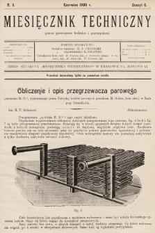 Miesięcznik Techniczny : pismo poświęcone technice i przemysłowi. 1906, nr6