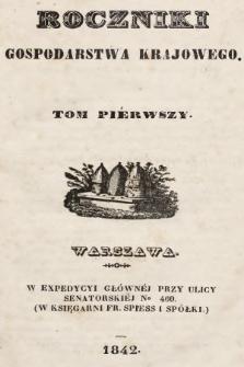 Roczniki Gospodarstwa Krajowego. [R. 1], 1842, T. 1, nr 1