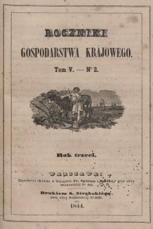 Roczniki Gospodarstwa Krajowego. R. 3, 1844, T. 5, nr 2