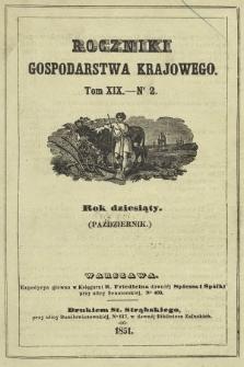 Roczniki Gospodarstwa Krajowego. R. 10, 1851, T. 19, nr 2