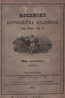 Roczniki Gospodarstwa Krajowego. R. 16, 1857, T. 31, nr 1
