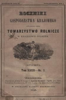 Roczniki Gospodarstwa Krajowego. R. 16, 1858, T. 32, nr 1