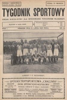 Tygodnik Sportowy : organ niezależny dla wychowania fizycznego młodzieży. 1921, nr8