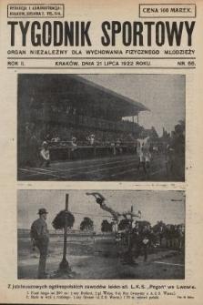 Tygodnik Sportowy : organ niezależny dla wychowania fizycznego młodzieży. 1922, nr66