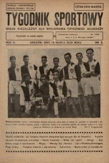Tygodnik Sportowy : organ niezależny dla wychowania fizycznego młodzieży. 1923, nr5