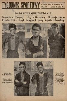 Tygodnik Sportowy : organ niezależny dla wychowania fizycznego młodzieży. 1923, nr34