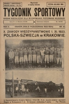 Tygodnik Sportowy : organ niezależny dla wychowania fizycznego młodzieży. 1923, nr40