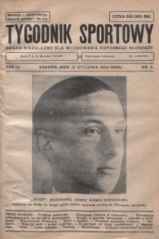 Tygodnik Sportowy : organ niezależny dla wychowania fizycznego młodzieży. 1924, nr5