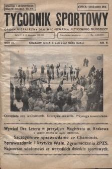 Tygodnik Sportowy : organ niezależny dla wychowania fizycznego młodzieży. 1924, nr6