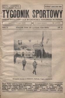 Tygodnik Sportowy : organ niezależny dla wychowania fizycznego młodzieży. 1924, nr8