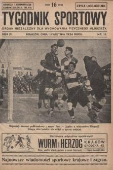 Tygodnik Sportowy : organ niezależny dla wychowania fizycznego młodzieży. 1924, nr14