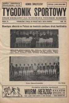 Tygodnik Sportowy : organ niezależny dla wychowania fizycznego młodzieży. 1924, nr16
