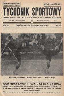 Tygodnik Sportowy : organ niezależny dla wychowania fizycznego młodzieży. 1924, nr18