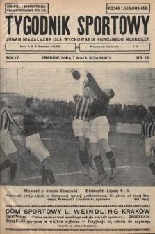 Tygodnik Sportowy : organ niezależny dla wychowania fizycznego młodzieży. 1924, nr19
