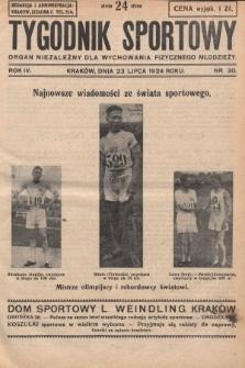 Tygodnik Sportowy : organ niezależny dla wychowania fizycznego młodzieży. 1924, nr30