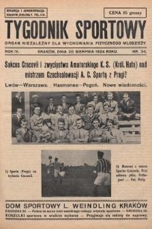 Tygodnik Sportowy : organ niezależny dla wychowania fizycznego młodzieży. 1924, nr34