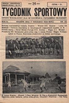 Tygodnik Sportowy : organ niezależny dla wychowania fizycznego młodzieży. 1924, nr38