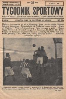 Tygodnik Sportowy : organ niezależny dla wychowania fizycznego młodzieży. 1924, nr39