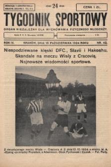 Tygodnik Sportowy : organ niezależny dla wychowania fizycznego młodzieży. 1924, nr42