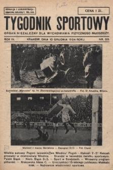 Tygodnik Sportowy : organ niezależny dla wychowania fizycznego młodzieży. 1924, nr50