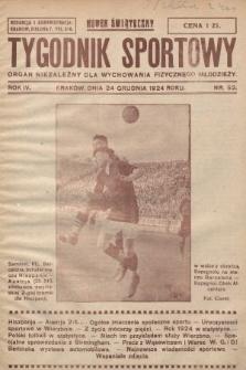 Tygodnik Sportowy : organ niezależny dla wychowania fizycznego młodzieży. 1924, nr52