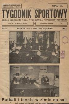 Tygodnik Sportowy : organ niezależny dla wychowania fizycznego młodzieży. 1925, nr1