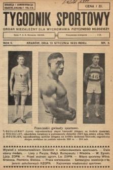 Tygodnik Sportowy : organ niezależny dla wychowania fizycznego młodzieży. 1925, nr3