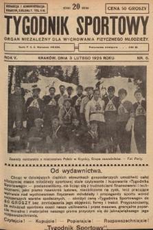 Tygodnik Sportowy : organ niezależny dla wychowania fizycznego młodzieży. 1925, nr6