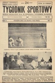 Tygodnik Sportowy : organ niezależny dla wychowania fizycznego młodzieży. 1925, nr13