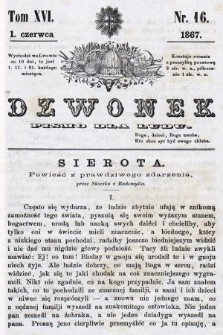 Dzwonek : pismo dla ludu. T. 16, 1867, nr16