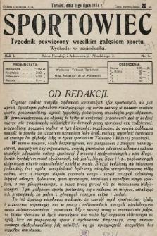 Sportowiec : tygodnik poświęcony wszelkim gałęziom sportu. 1934, nr1