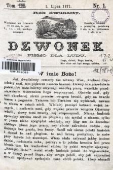 Dzwonek : pismo dla ludu. Nowa Serya. R. 12, 1871, T. 4, nr1
