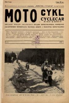 Motocykl i Cyclecar : oficjalny organ Polskiego Związku Motocyklowego, poświęcony zagadnieniom motoryzacji, techniki, sportu i turystyki motocyklowej. 1938, nr2