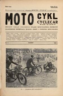 Motocykl i Cyclecar : oficjalny organ Polskiego Związku Motocyklowego, poświęcony zagadnieniom motoryzacji, techniki, sportu i turystyki motocyklowej. 1938, nr3