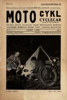 Motocykl i Cyclecar : oficjalny organ Polskiego Związku Motocyklowego, poświęcony zagadnieniom motoryzacji, techniki, sportu i turystyki motocyklowej. 1938, nr6 i 7