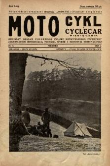 Motocykl i Cyclecar : oficjalny organ Polskiego Związku Motocyklowego, poświęcony zagadnieniom motoryzacji, techniki, sportu i turystyki motocyklowej. 1938, nr8
