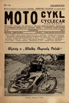 Motocykl i Cyclecar : oficjalny organ Polskiego Związku Motocyklowego, poświęcony zagadnieniom motoryzacji, techniki, sportu i turystyki motocyklowej. 1938, nr10