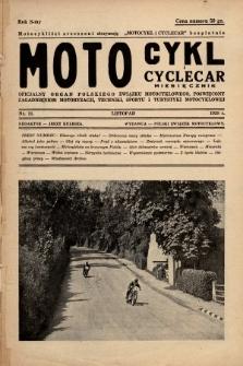 Motocykl i Cyclecar : oficjalny organ Polskiego Związku Motocyklowego, poświęcony zagadnieniom motoryzacji, techniki, sportu i turystyki motocyklowej. 1938, nr11
