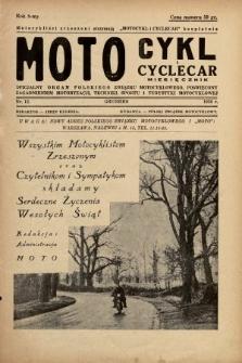 Motocykl i Cyclecar : oficjalny organ Polskiego Związku Motocyklowego, poświęcony zagadnieniom motoryzacji, techniki, sportu i turystyki motocyklowej. 1938, nr12