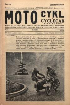 Motocykl i Cyclecar : oficjalny organ Polskiego Związku Motocyklowego, poświęcony zagadnieniom motoryzacji, techniki, sportu i turystyki motocyklowej. 1939, nr3