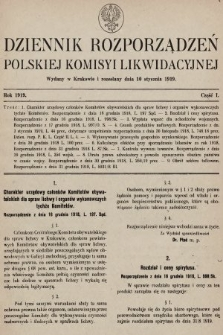 Dziennik Rozporządzeń Polskiej Komisyi Likwidacyjnej. 1919, część I