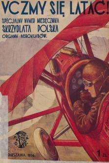 Skrzydlata Polska. 1936, numer specjalny: Uczmy się latać!
